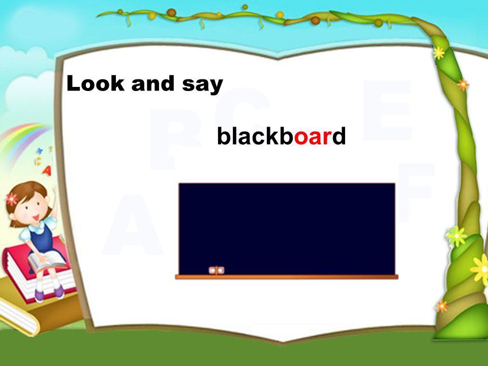 blackboard Look and say