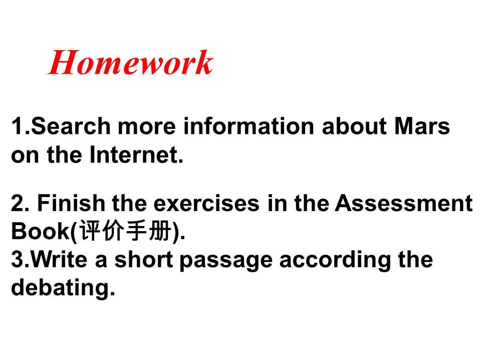 Homework 1.Search more information about Mars on the Internet.