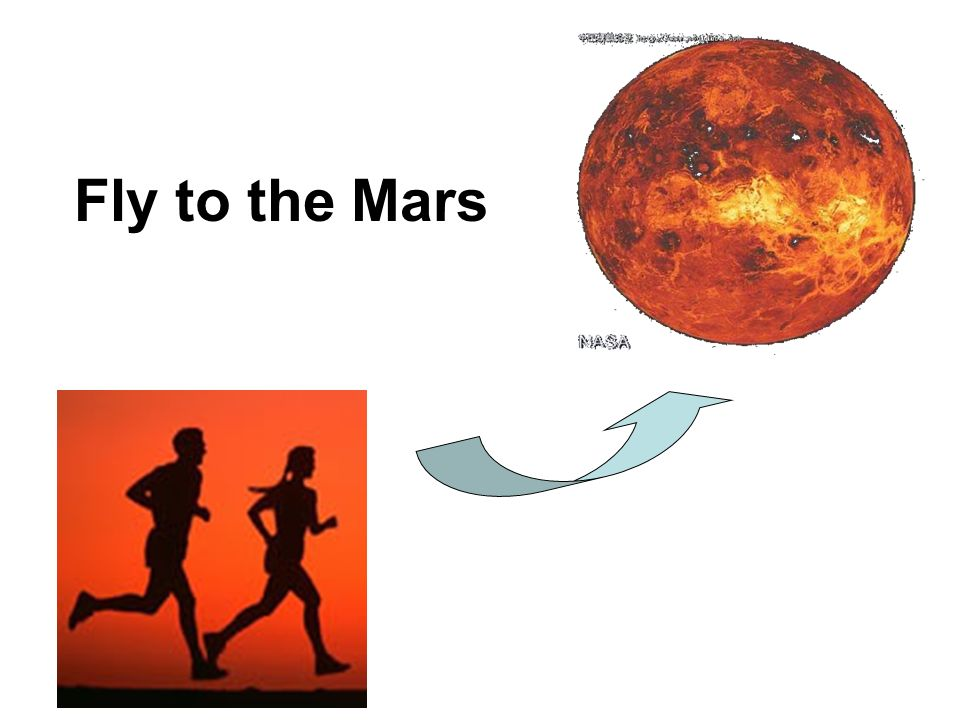 Fly to the Mars