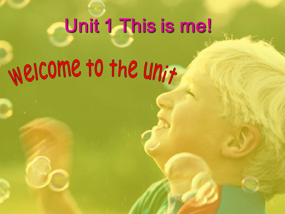 Unit 1 This is me!