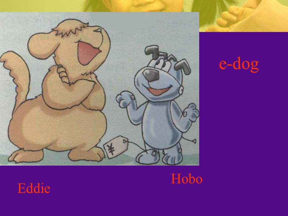 e-dog Eddie Hobo