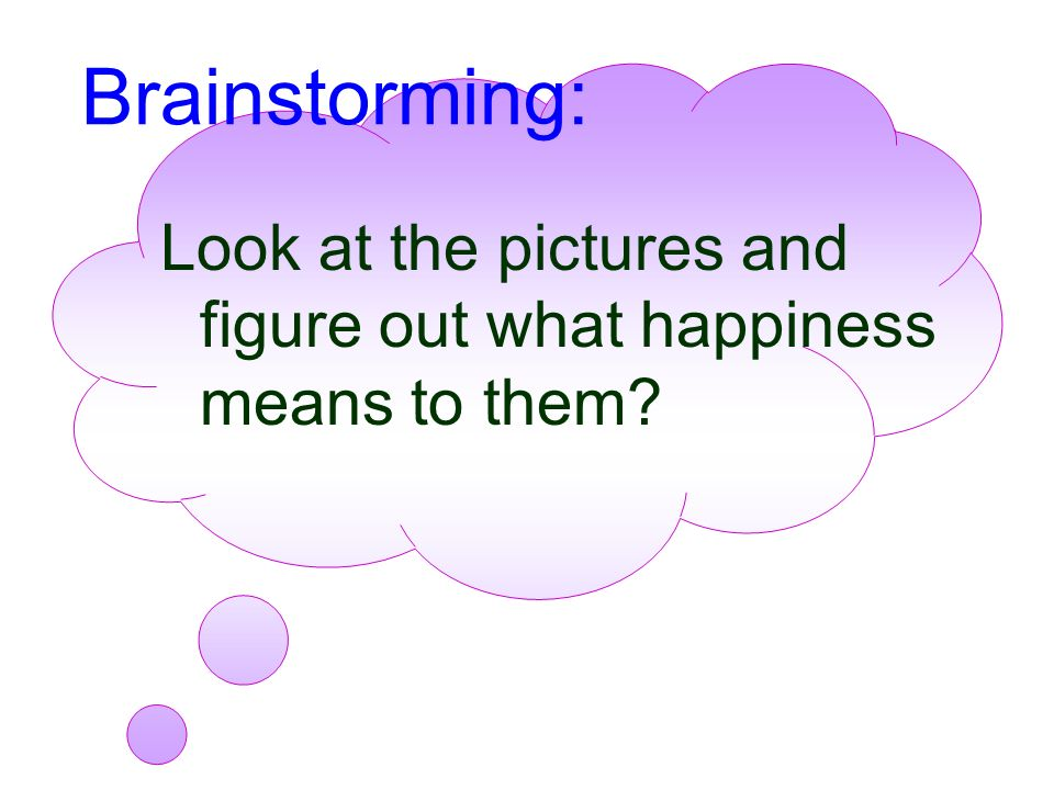 Unit 2 What is happiness to you ? Unit 2 What is happiness to you ?
