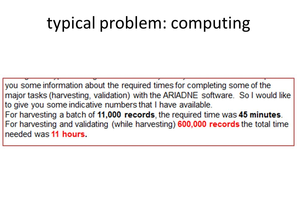 typical problem: computing