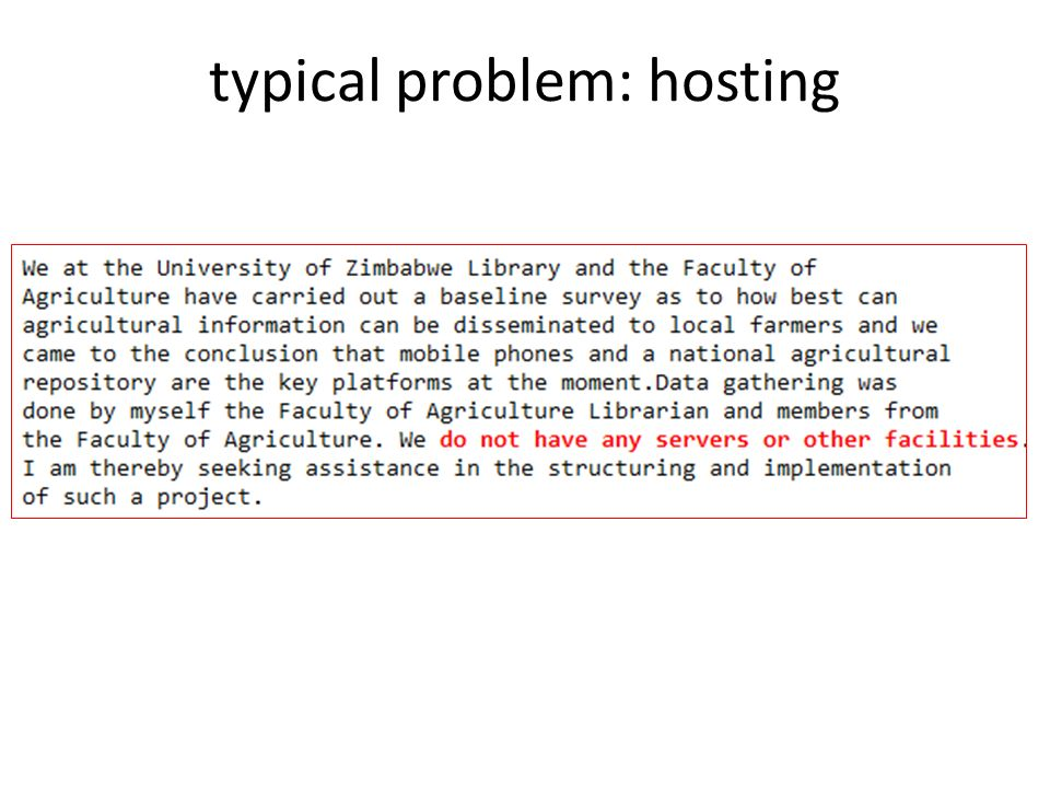 typical problem: hosting