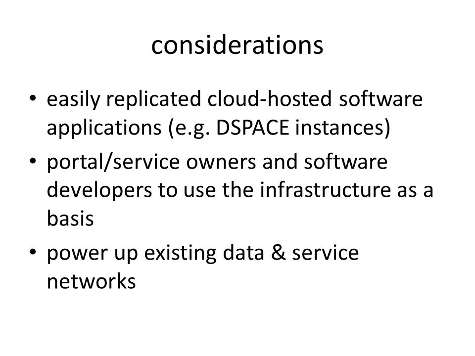 considerations easily replicated cloud-hosted software applications (e.g.