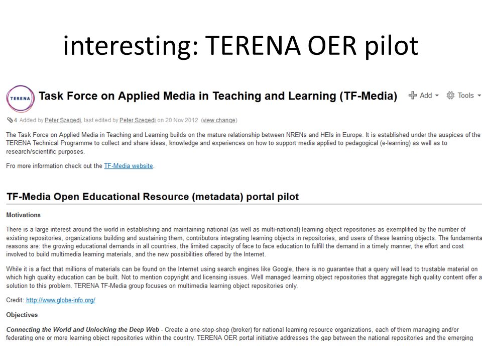interesting: TERENA OER pilot interconnecting open educational resource repositories of NRENs   pageId=