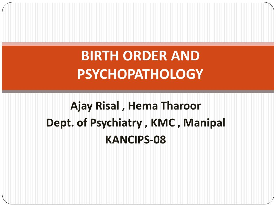 RESULTS: Table 4: Distribution of diagnosis and birth order between genders GroupMale (n=402)Female (n=282) Birth order Diagnosis (%) Birth order Diagnosis (%) I 4Depression (53.3)6Depression (72.7) II 1 Dissociative Disorder (26.7) 1 Dissociative Disorder (57.1) III2Alcohol Dependence (70.6) 2Cannabis Dependence (100)