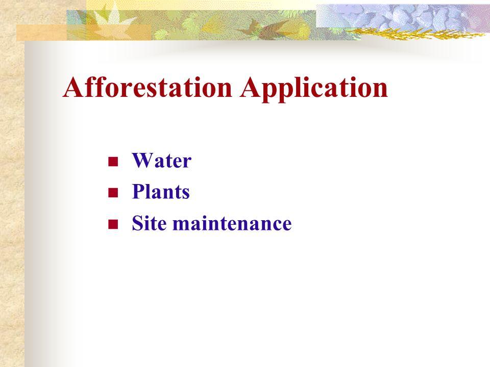 Afforestation Application Water Plants Site maintenance