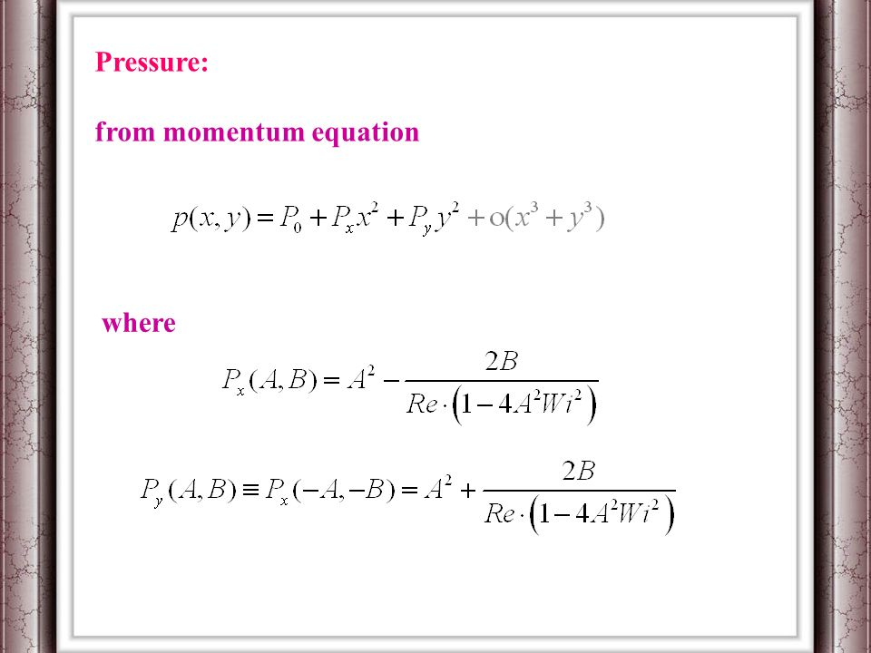 Pressure: from momentum equation where