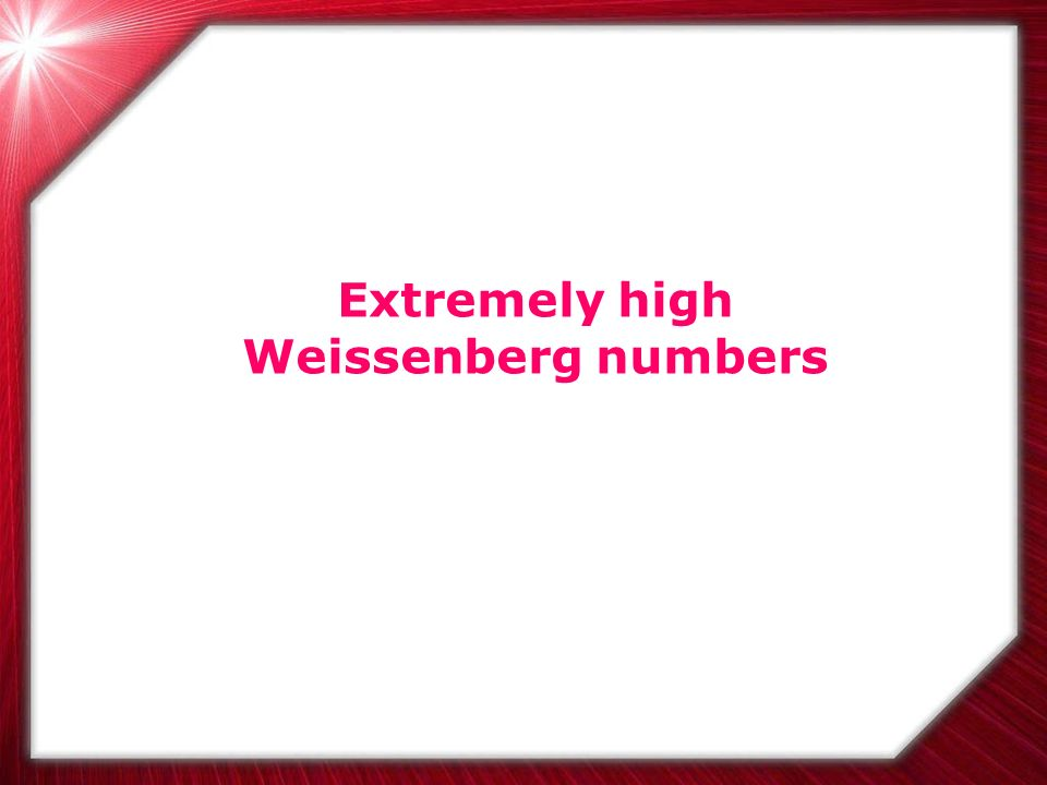 Extremely high Weissenberg numbers