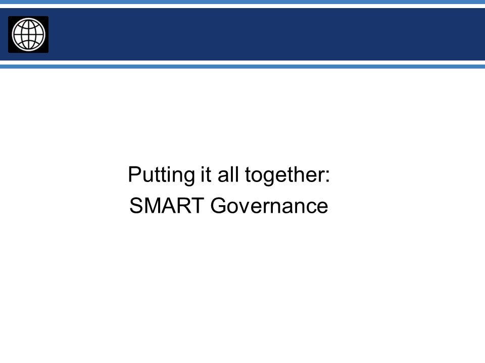 Putting it all together: SMART Governance