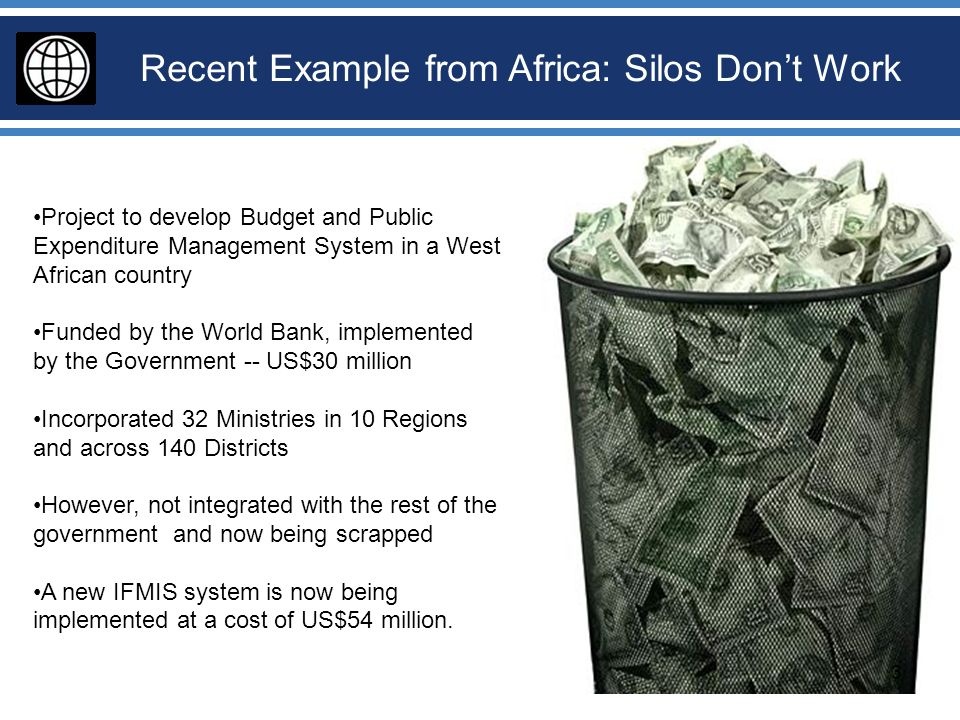 Project to develop Budget and Public Expenditure Management System in a West African country Funded by the World Bank, implemented by the Government -