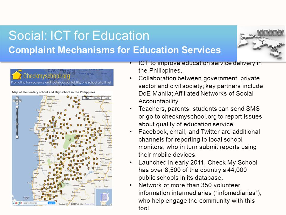 Social: ICT for Education Complaint Mechanisms for Education Services ICT to improve education service delivery in the Philippines. Collaboration betw