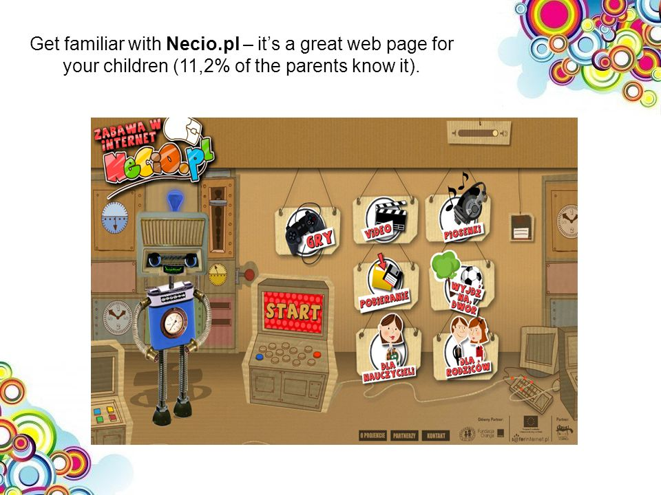 Get familiar with Necio.pl – its a great web page for your children (11,2% of the parents know it).