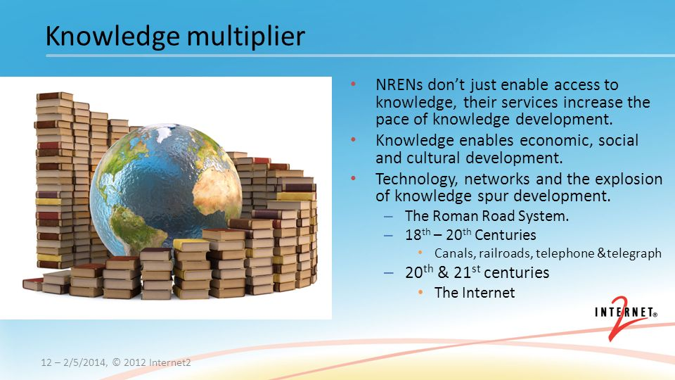 NRENs dont just enable access to knowledge, their services increase the pace of knowledge development.