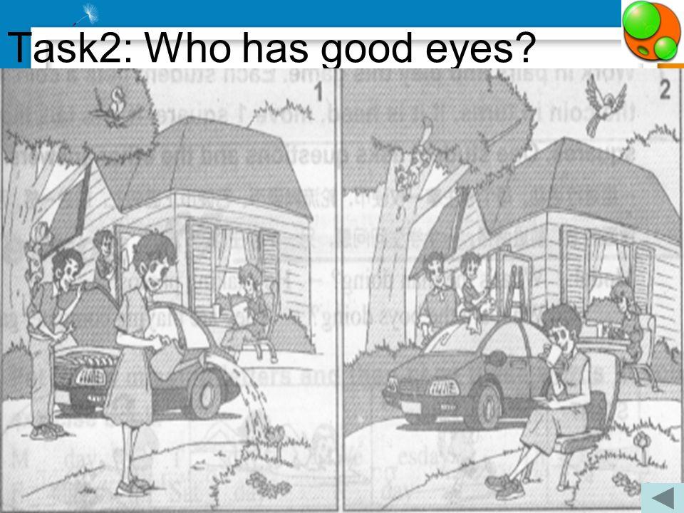 Task1: Who has good memory?
