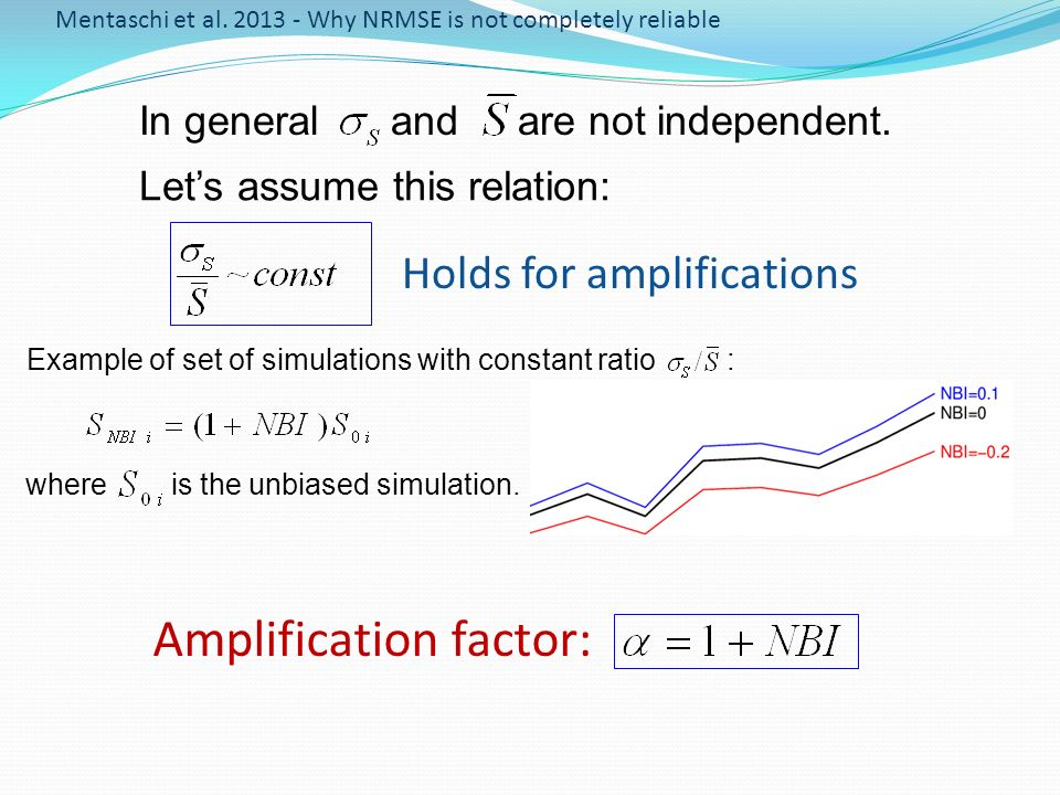 Example of set of simulations with constant ratio : In general and are not independent. where is the unbiased simulation. Lets assume this relation: M