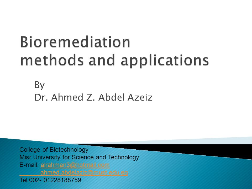 By Dr. Ahmed Z. Abdel Azeiz College of Biotechnology Misr University for Science and Technology E-mail: alrahman3@hotmail.comalrahman3@hotmail.com ahm