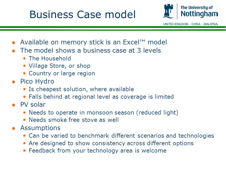 Business Case model l Available on memory stick is an Excel model l The model shows a business case at 3 levels The Household Village Store, or shop C