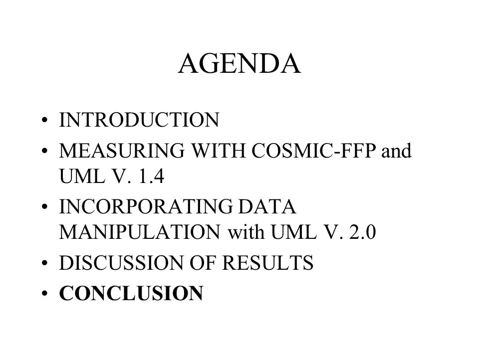 AGENDA INTRODUCTION MEASURING WITH COSMIC-FFP and UML V.