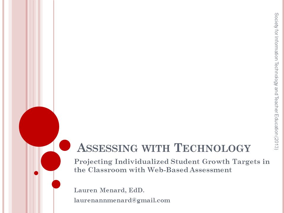A SCENDANCY OF A CADEMIC G ROWTH (N OELL & B URNS, 2006) Society for Information Technology and Teacher Education (2013).