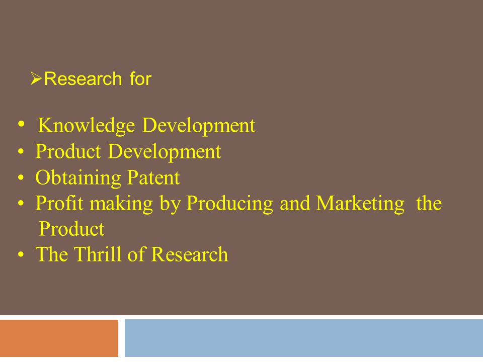 Why Research. Research for Research sake Research for Career Advancement.