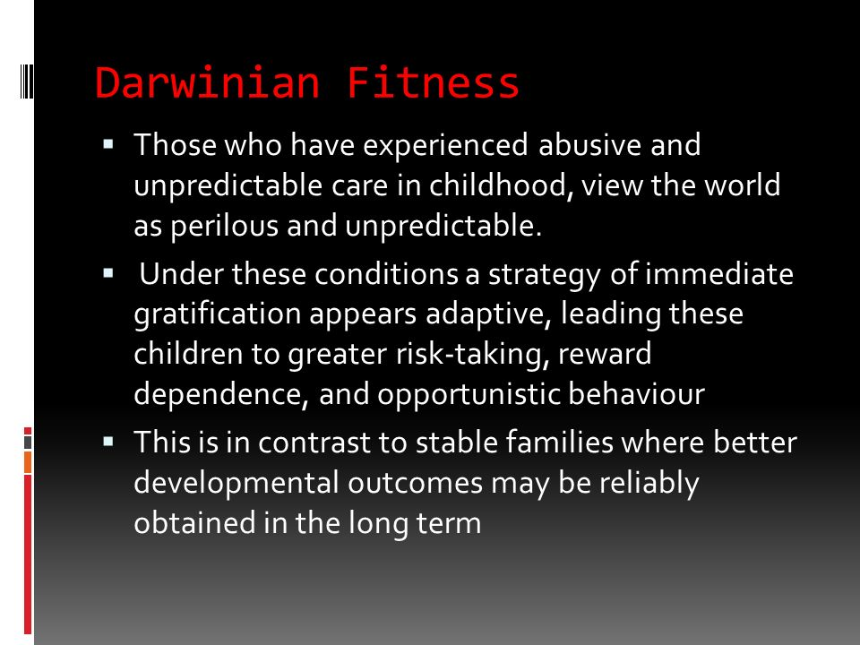 Darwinian Fitness It is expected that people who experience high levels of negative affect, or low levels of positive affect in response to insurmount