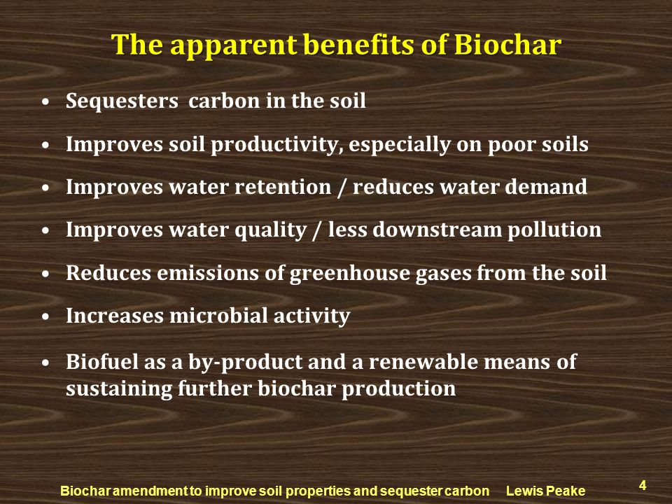Sequesters carbon in the soil Improves soil productivity, especially on poor soils Improves water retention / reduces water demand Improves water qual