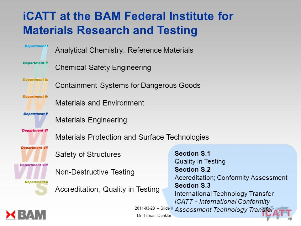 2011-03-28 – Slide 8 Dr. Tilman Denkler iCATT at the BAM Federal Institute for Materials Research and Testing Analytical Chemistry; Reference Material