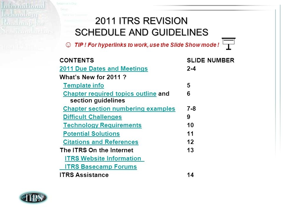 2011 ITRS REVISION SCHEDULE AND GUIDELINES CONTENTS 2011 Due Dates and Meetings Whats New for 2011 .