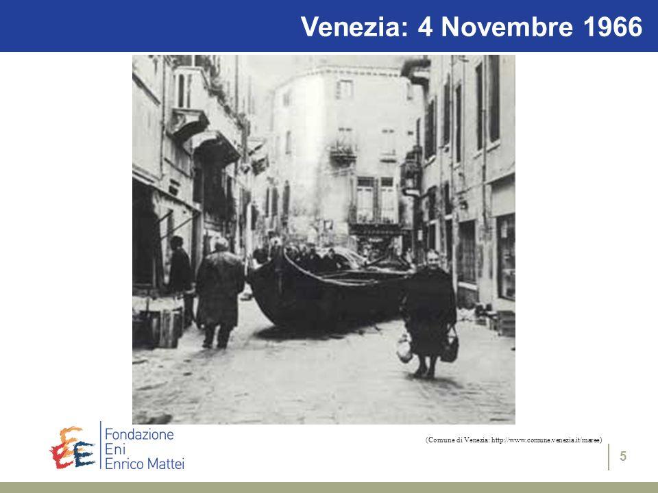 5 Venezia: 4 Novembre 1966 (Comune di Venezia: http://www.comune.venezia.it/maree)