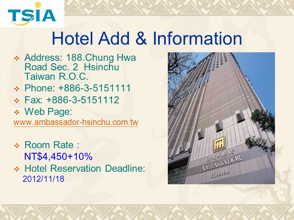 Hotel Add & Information Address: 188.Chung Hwa Road Sec.