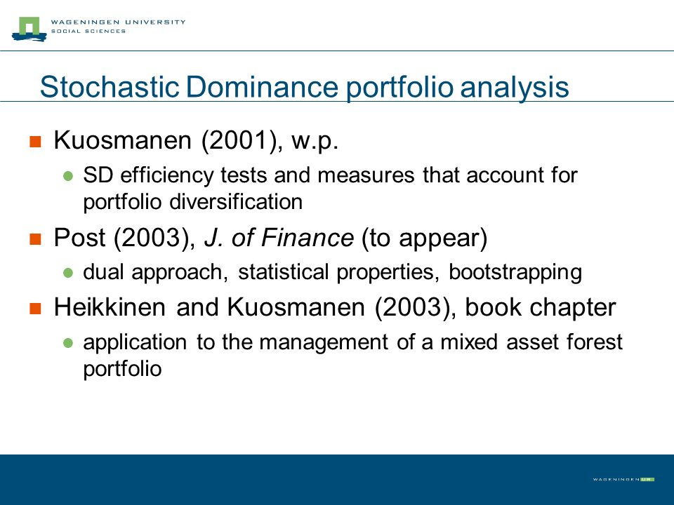 Stochastic Dominance portfolio analysis Kuosmanen (2001), w.p.