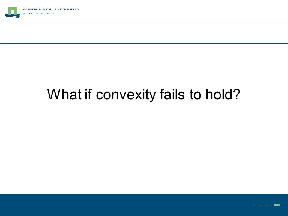 What if convexity fails to hold?