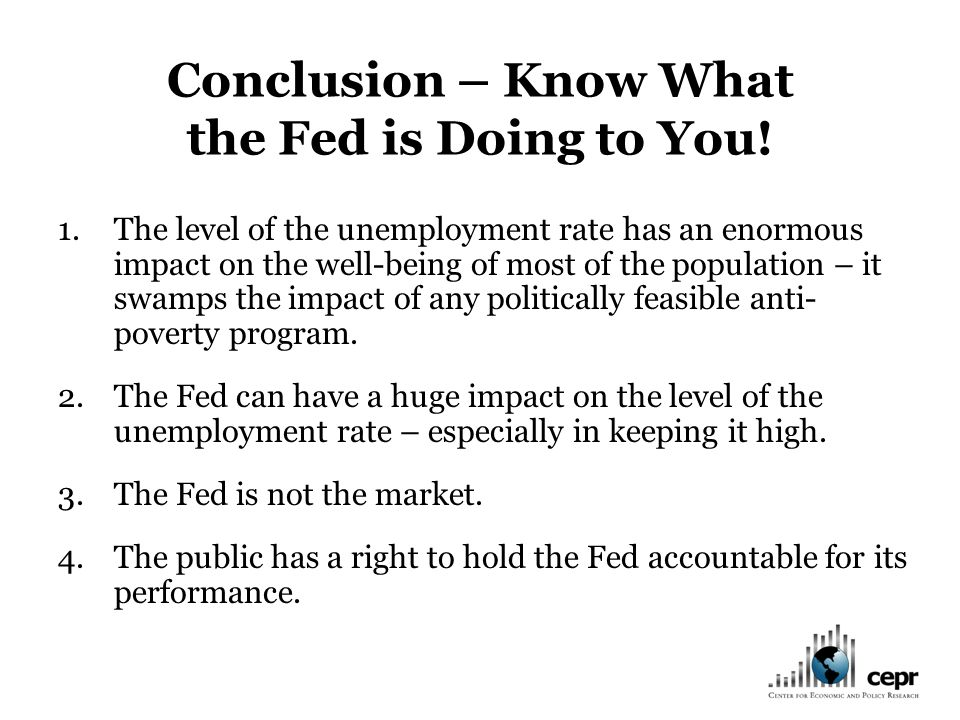 Conclusion – Know What the Fed is Doing to You.