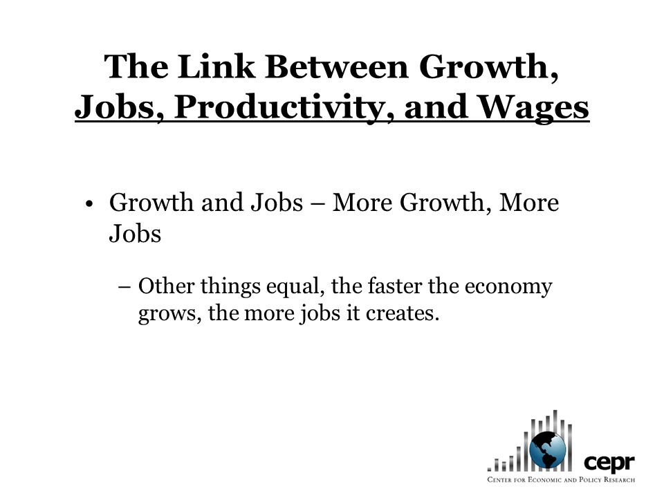 Factors Determining Growth in Standard Models –If government intervention lowers the prevailing wage by 1 percent (e.g., from $10.00 to $9.90) then some number of workers who would have worked for $10.00 an hour opt for leisure at $9.90 an hour.