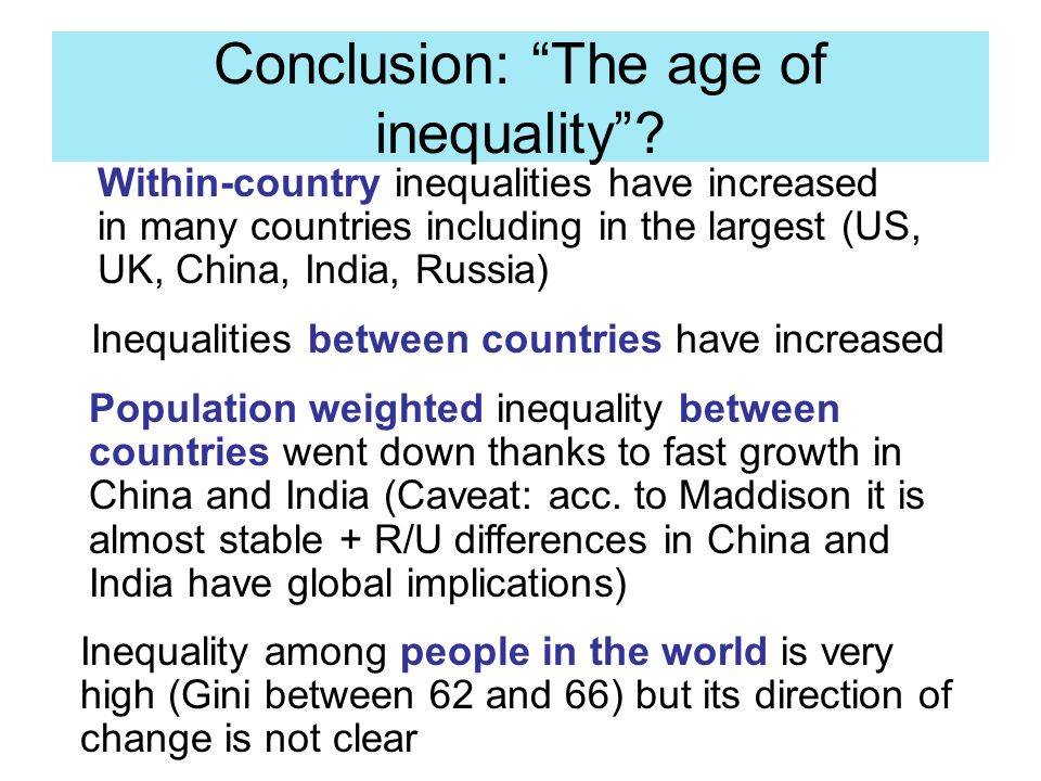 Conclusion: The age of inequality.