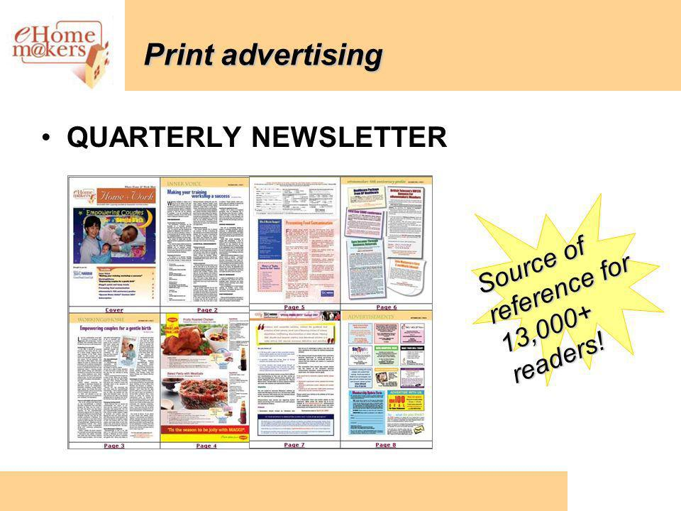 Print advertising QUARTERLY NEWSLETTER Source of reference for 13,000+ readers!