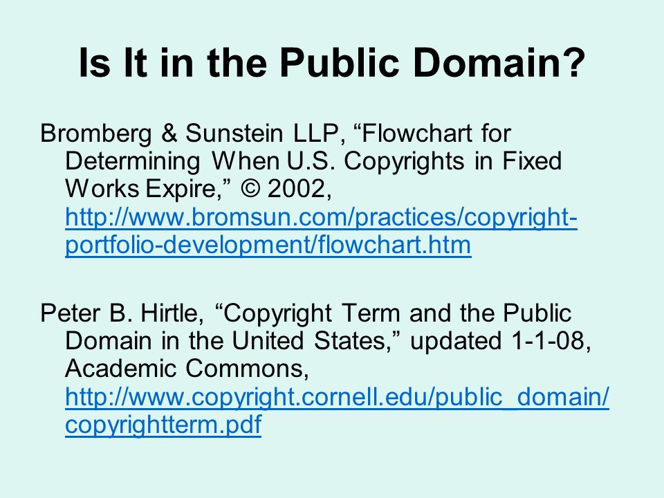 Is It in the Public Domain. Bromberg & Sunstein LLP, Flowchart for Determining When U.S.