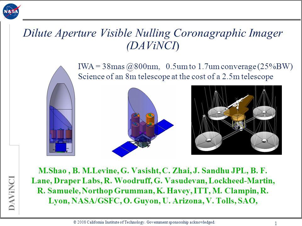 DAViNCI 1 M.Shao, B. M.Levine, G. Vasisht, C. Zhai, J. Sandhu JPL, B. F. Lane, Draper Labs, R. Woodruff, G. Vasudevan, Lockheed-Martin, R. Samuele, No