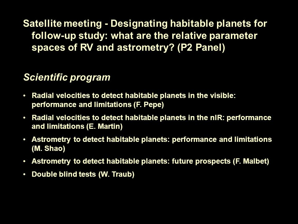 Satellite meeting - Designating habitable planets for follow-up study: what are the relative parameter spaces of RV and astrometry.
