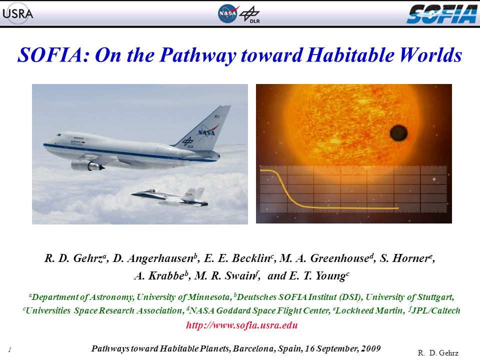 22 R. D. Gehrz Pathways toward Habitable Planets, Barcelona, Spain, 16 September, 2009 Backup