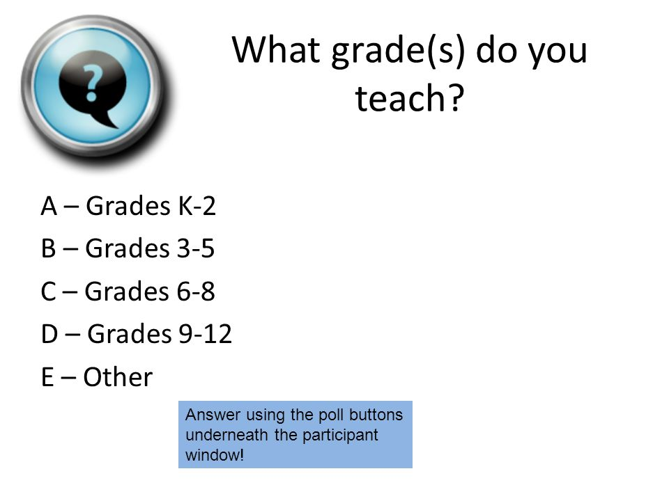 What grade(s) do you teach.