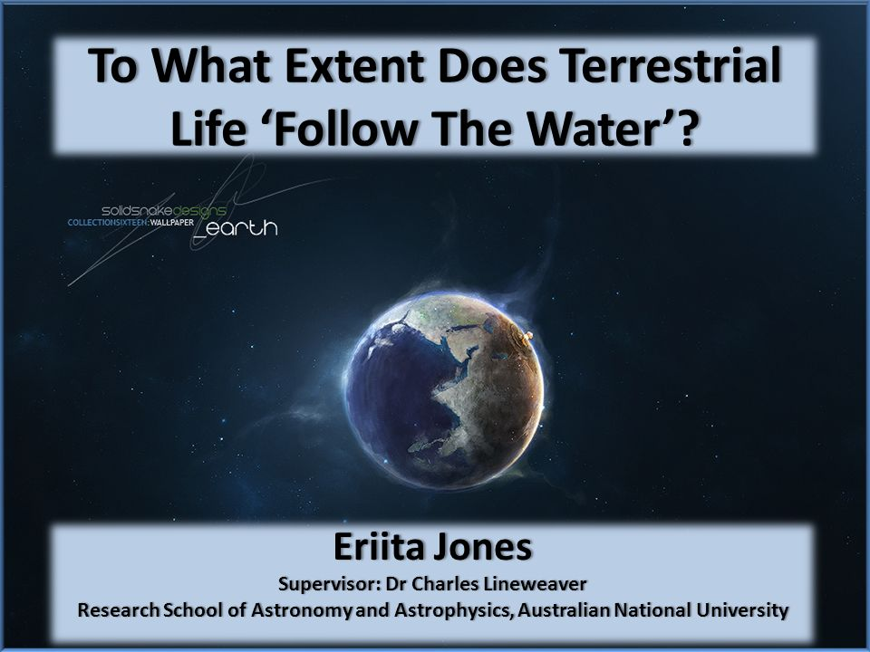 To What Extent Does Terrestrial Life Follow The Water.