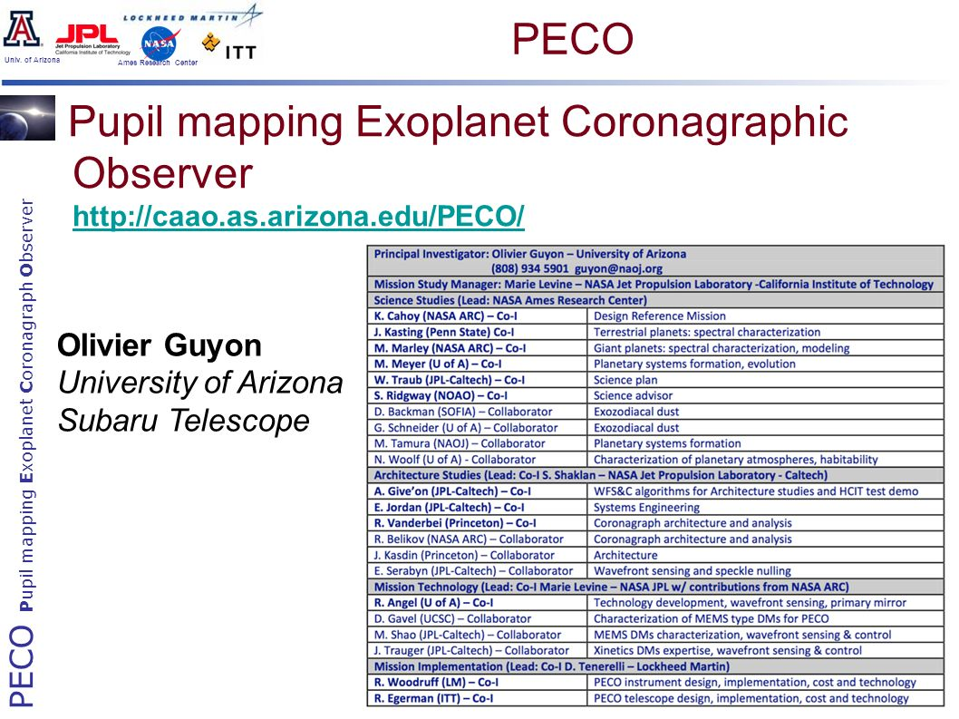 PECO Pupil mapping Exoplanet Coronagraph Observer Univ. of Arizona Ames Research Center Pupil mapping Exoplanet Coronagraphic Observer http://caao.as.