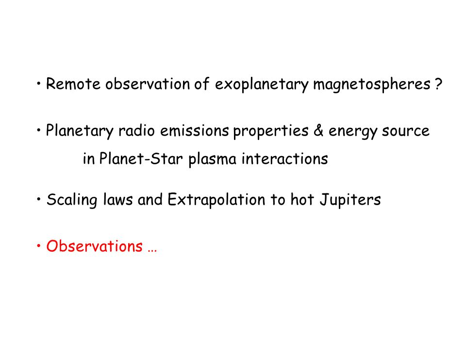 Remote observation of exoplanetary magnetospheres ? Planetary radio emissions properties & energy source in Planet-Star plasma interactions Scaling la