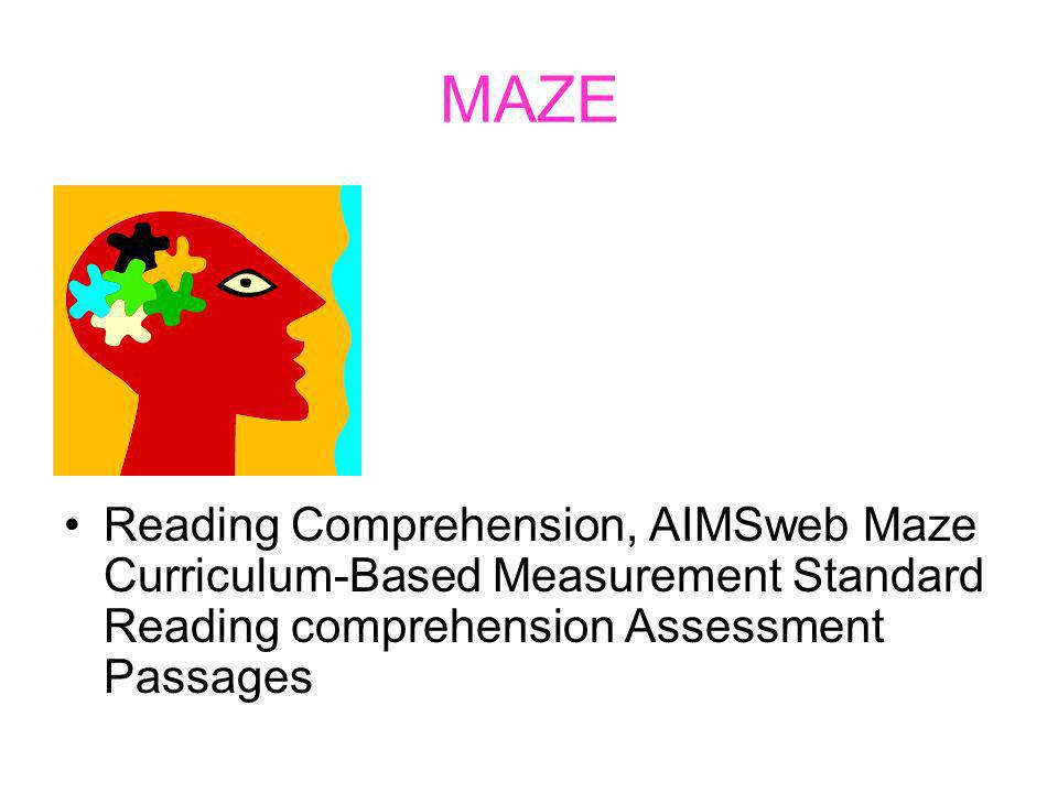 MAZE Reading Comprehension, AIMSweb Maze Curriculum-Based Measurement Standard Reading comprehension Assessment Passages