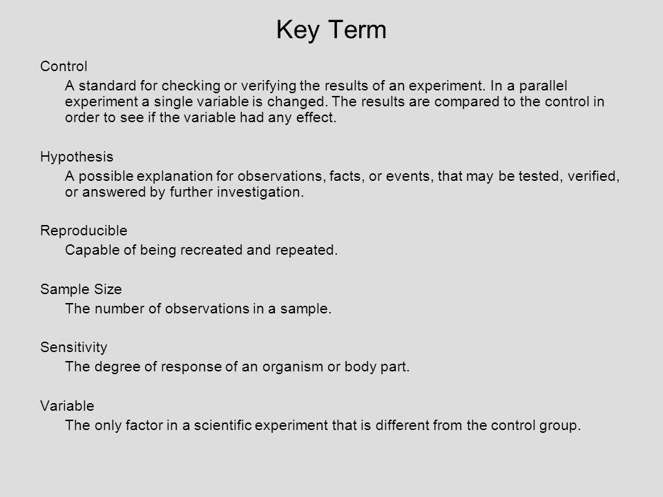 Key Term Control A standard for checking or verifying the results of an experiment.