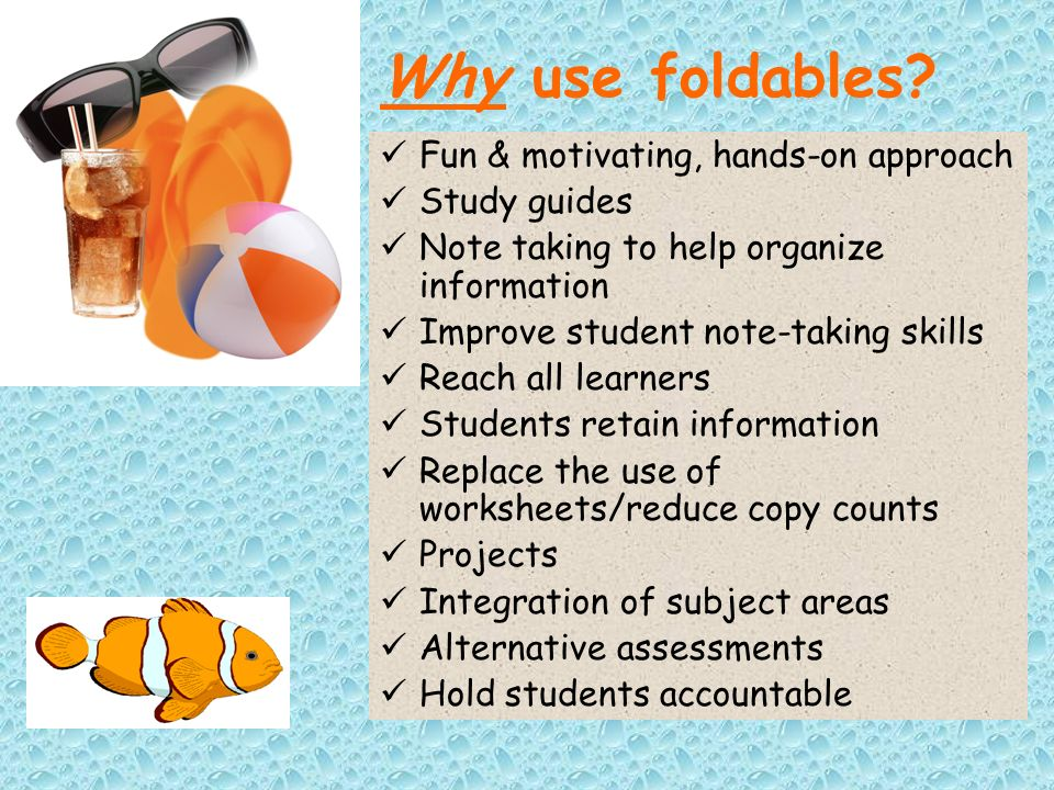 When do we use foldables.