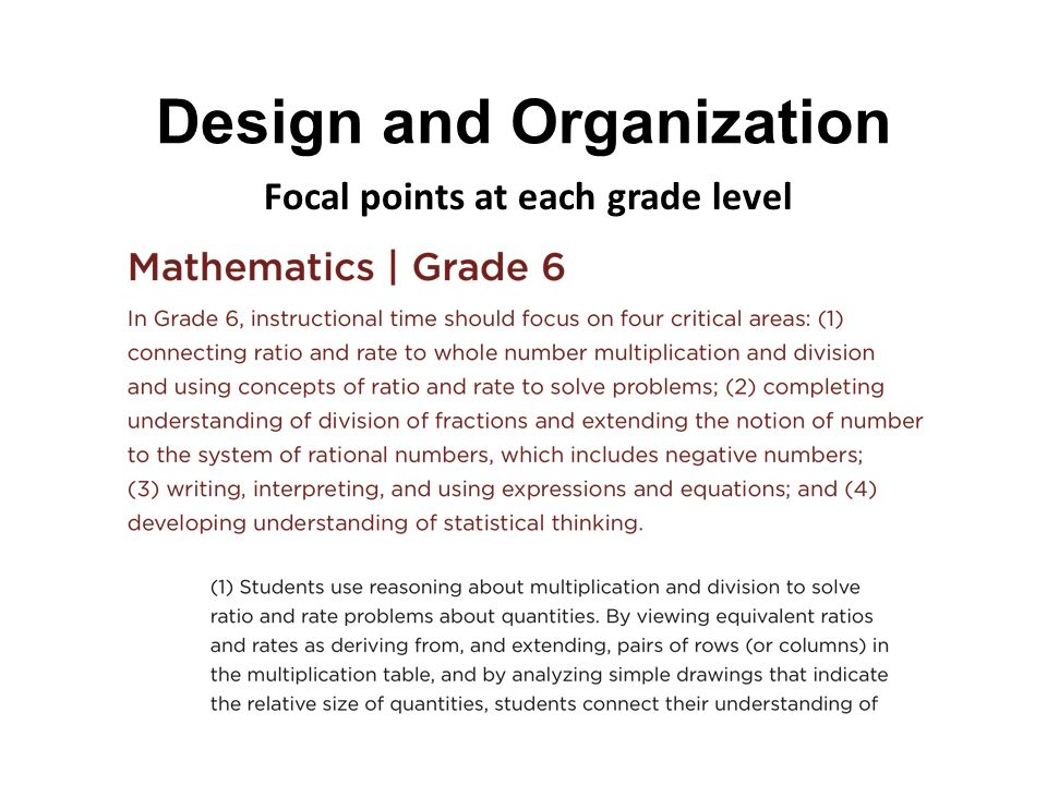Design and Organization Focal points at each grade level
